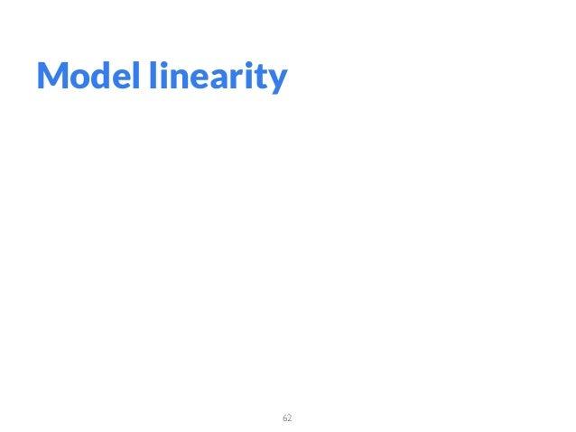 62 Model linearity