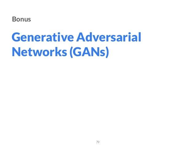 Generative Adversarial Networks (GANs) 79 Bonus