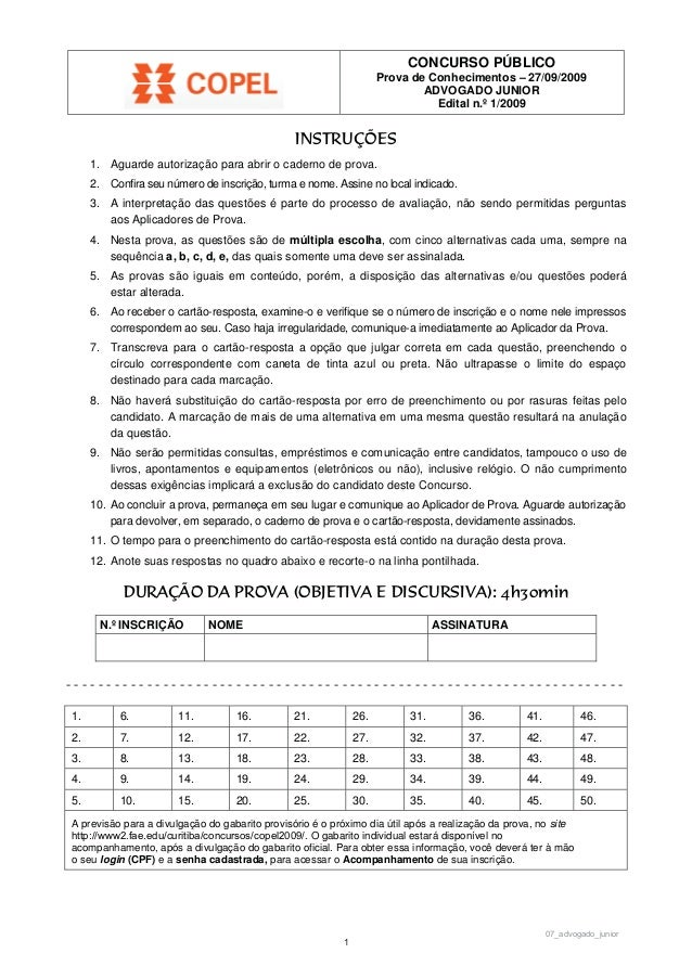 CONCURSO PÚBLICO Prova de Conhecimentos – 27/09/2009 ADVOGADO JUNIOR Edital n.º 1/2009 ,16758d¯(6 1. Aguarde autorização p...