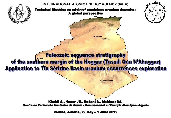 INTERNATIONAL ATOMIC ENERGY AGENCY (IAEA)        Technical Meeting on origin of sandstone uranium deposits :              ...