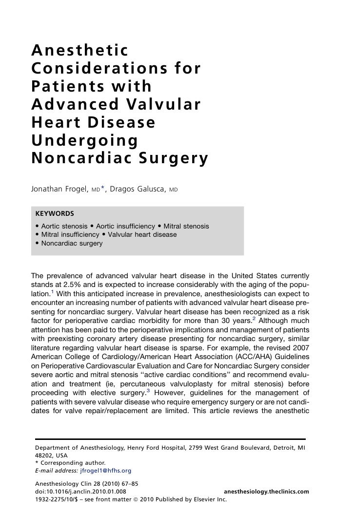 Anesthetic Considerations for Patients with A d v a n c e d Va l v u l a r Heart Disease Undergoing N o n c a rd i a c S u...