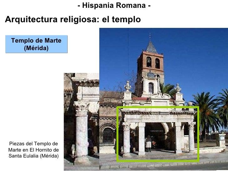 - Hispania Romana - Arquitectura religiosa: el templo Templo de Marte (Mérida) Piezas del Templo de Marte en El Hornito de...