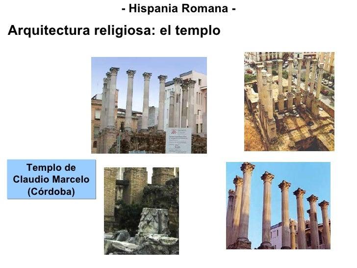 - Hispania Romana - Arquitectura religiosa: el templo Templo de Claudio Marcelo (Córdoba)