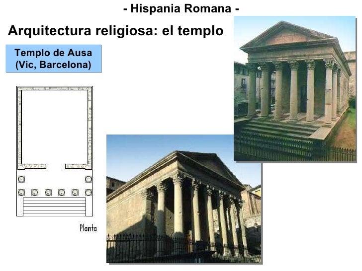 - Hispania Romana - Arquitectura religiosa: el templo Templo de Ausa (Vic, Barcelona)