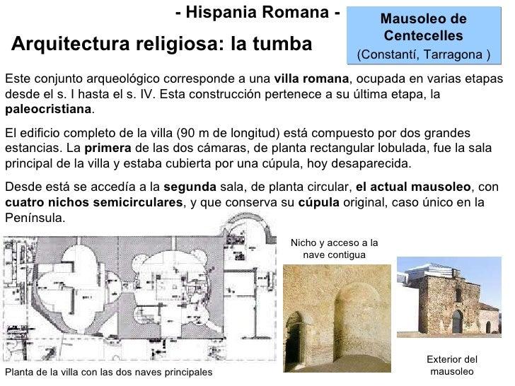 - Hispania Romana - Arquitectura religiosa: la tumba Mausoleo de Centecelles (Constantí, Tarragona ) Planta de la villa co...