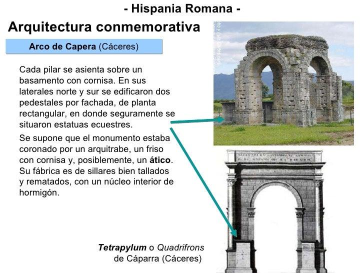 Tetrapylum   o  Quadrifrons de Cáparra (Cáceres)  - Hispania Romana - Arquitectura conmemorativa Arco de Capera  (Cáceres)...
