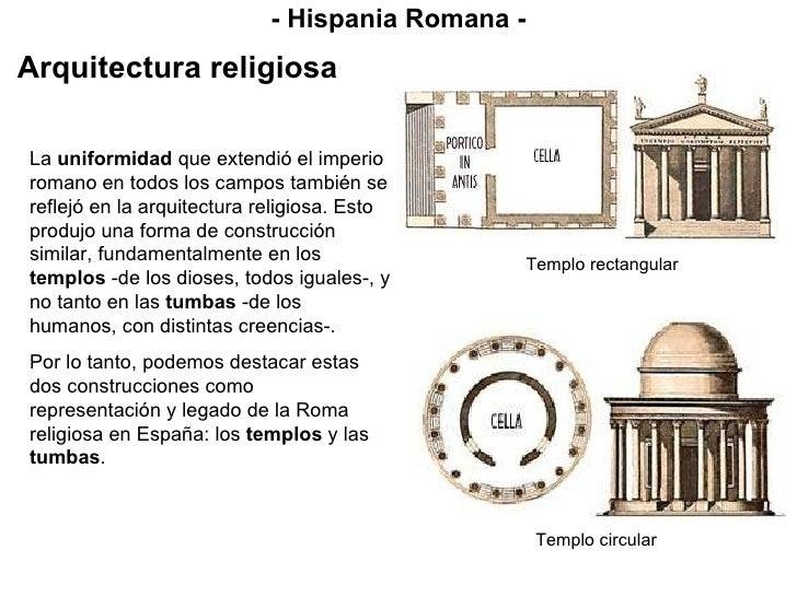 La  uniformidad  que extendió el imperio romano en todos los campos también se reflejó en la arquitectura religiosa. Esto ...