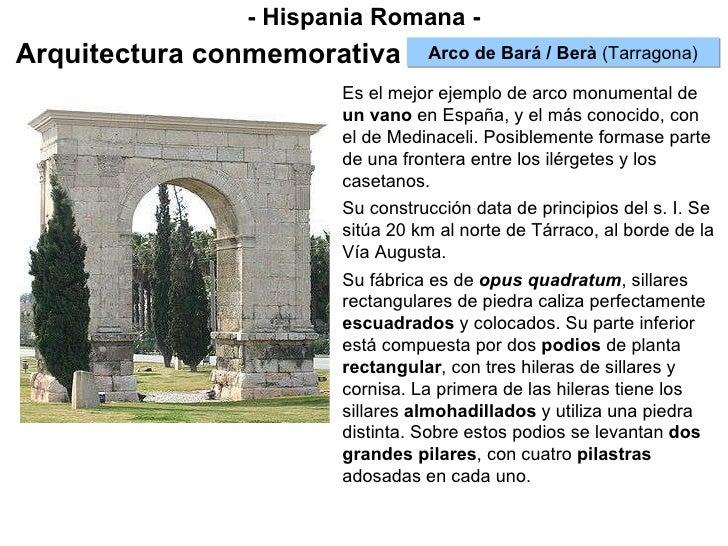 - Hispania Romana - Arquitectura conmemorativa Arco de Bará / Berà  (Tarragona) Es el mejor ejemplo de arco monumental de ...