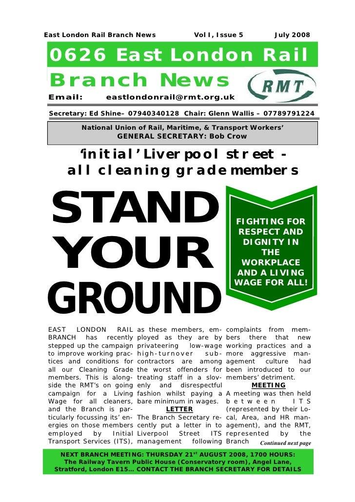 East London Rail Branch News                     Vol I, Issue 5              July 2008 0626 East London Rail Branch New s ...