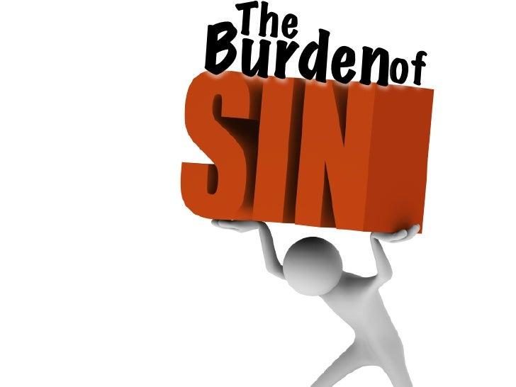 The Burden Of Sin