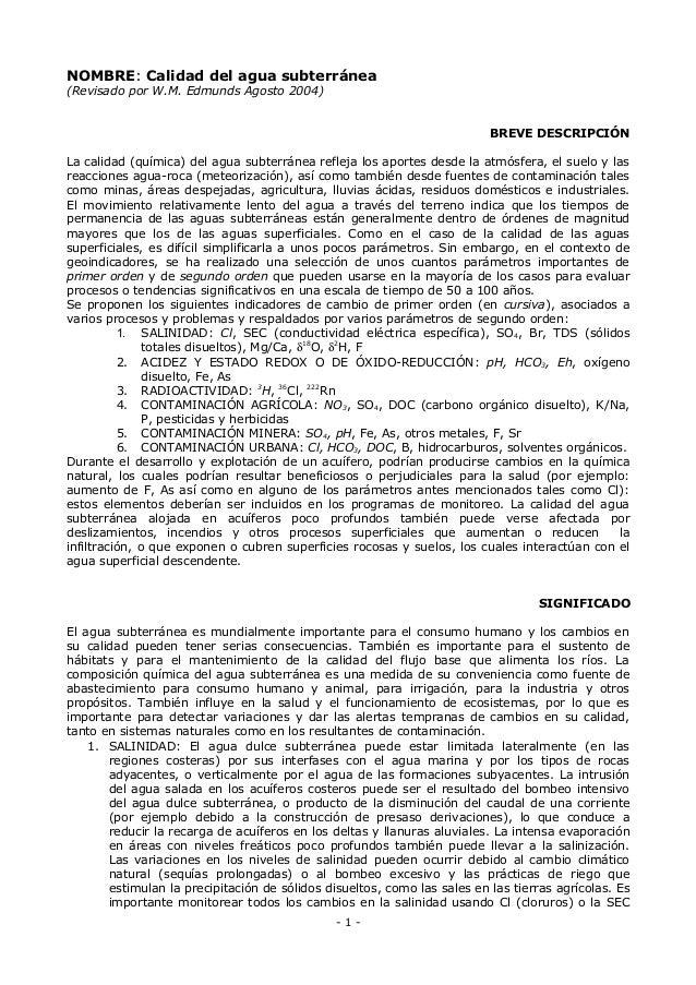 NOMBRE: Calidad del agua subterránea(Revisado por W.M. Edmunds Agosto 2004)BREVE DESCRIPCIÓNLa calidad (química) del agua ...