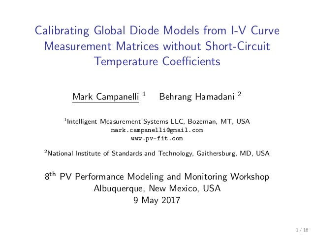 Calibrating Global Diode Models from I-V Curve Measurement Matrices without Short-Circuit Temperature Coefficients Mark Camp...