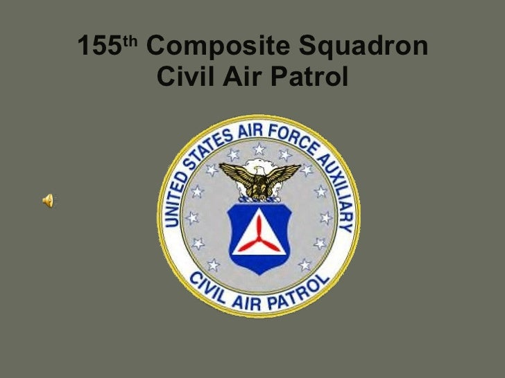 155 th  Composite Squadron Civil Air Patrol