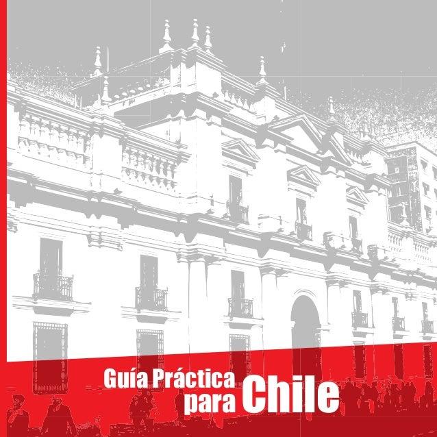 ChileGuía Prácticapara
