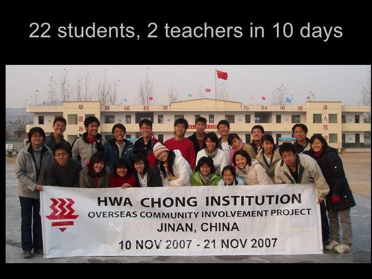 22 students, 2 teachers in 10 days
