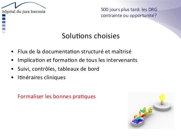 Solu*ons  choisies   • Flux  de  la  documenta*on  structuré  et  maîtrisé   • Implica*on  et  for...