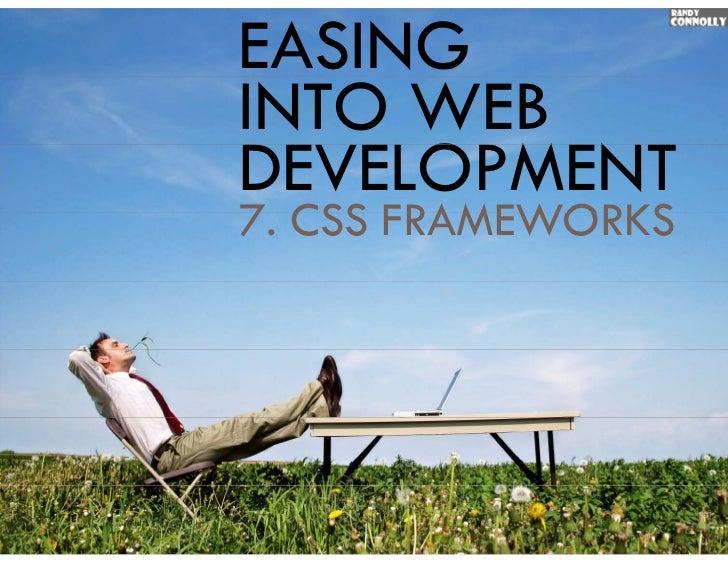 EASINGINTO WEBDEVELOPMENT7.7 CSS FRAMEWORKS