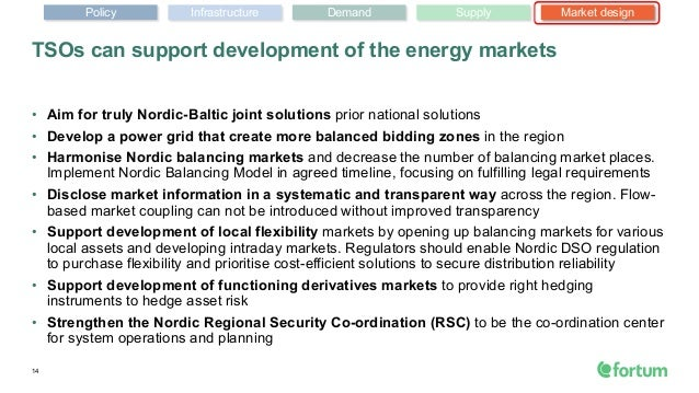 • Aim for truly Nordic-Baltic joint solutions prior national solutions • Develop a power grid that create more balanced bi...