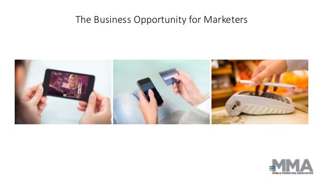 The Business Opportunity for Marketers
