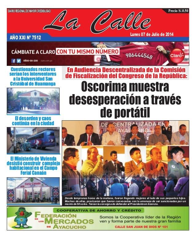 La CalleAÑO XXI Nº 7512 Lunes 07 de Julio de 2014 El desorden y caos continúa en la ciudad El Ministerio de Vivienda desis...