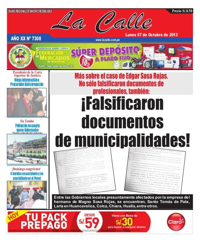 *Tendría antecedentes judiciales La Calle DIARIOREGIONALDEMAYORCREDIBILIDAD Lunes 07 de Octubre de 2013 www.lacalle.com.pe...