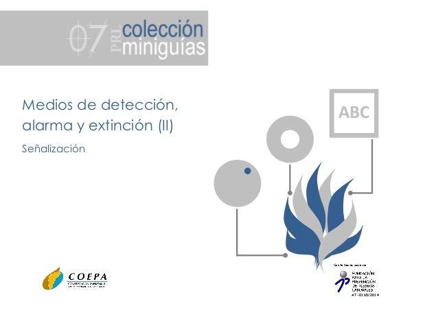 AT-0165/2014 Medios de detección, alarma y extinción (II) Señalización ABC