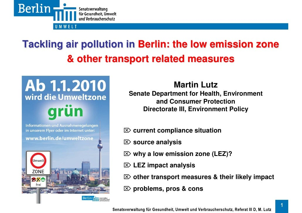 Tackling air pollution in Berlin: the low emission zone          & other transport related measures                       ...