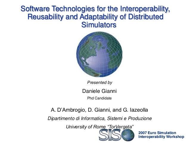 2007 Euro Simulation Interoperability Workshop Software Technologies for the Interoperability, Reusability and Adaptabilit...
