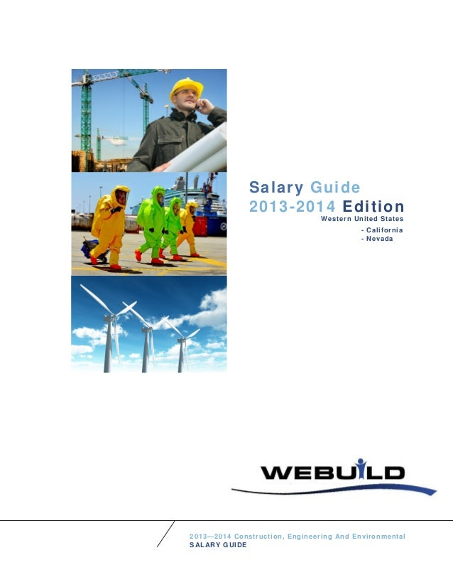 Salary Guide 2013-2014 Edition 2013—2014 Construction, Engineering And Environmental SALARY GUIDE Western United States - ...
