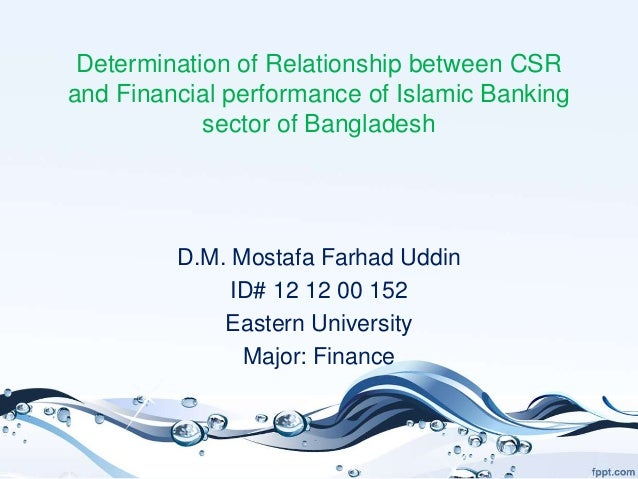 csr activities of banking sector in bangladesh And firm's characteristics: a longitudinal study of banking sector of  bangladesh  corporate social activities have an impact on worker life (elias &  saha, 2005)  corporate social responsibility of public banking sector for  sustainable.