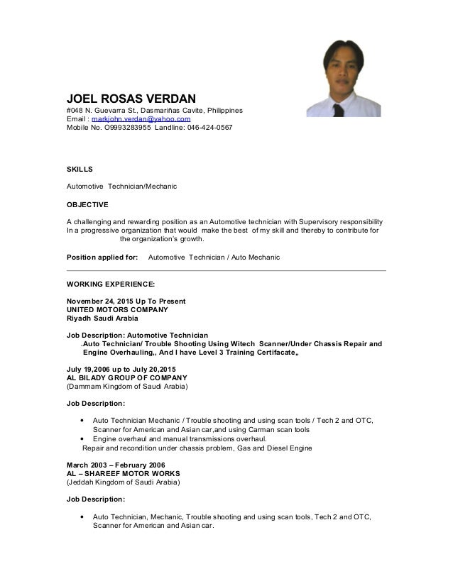 JOEL ROSAS VERDAN #048 N. Guevarra St., Dasmariñas Cavite, Philippines Email : markjohn.verdan@yahoo.com Mobile No. O99932...