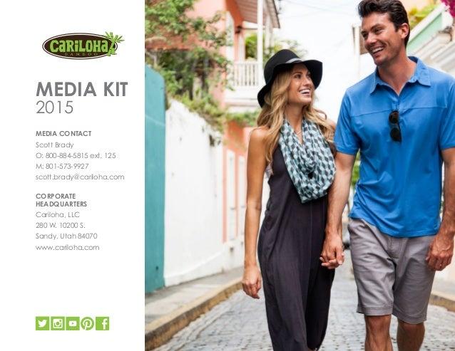 66d260f0495 Cariloha Media Kit (2015)