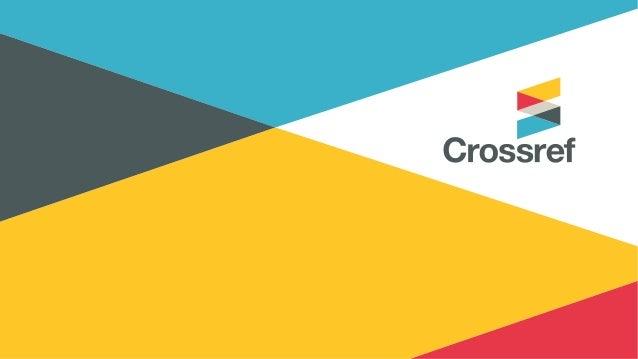 Crossref: Growth and Change Ed Pentz Executive Director