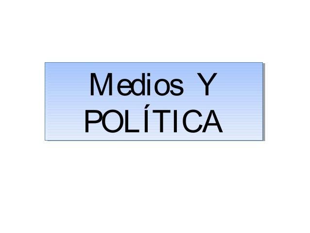 La Propiedad de los MediosLa Propiedad de los Medios El vínculo entre Medios y Poder Económico Generación de Grandes Empre...