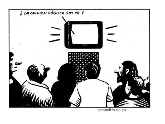 Los medios confunden la luz que arrojan sobre el mundo con la luz del mundo Los medios confunden la luz que arrojan sobre ...