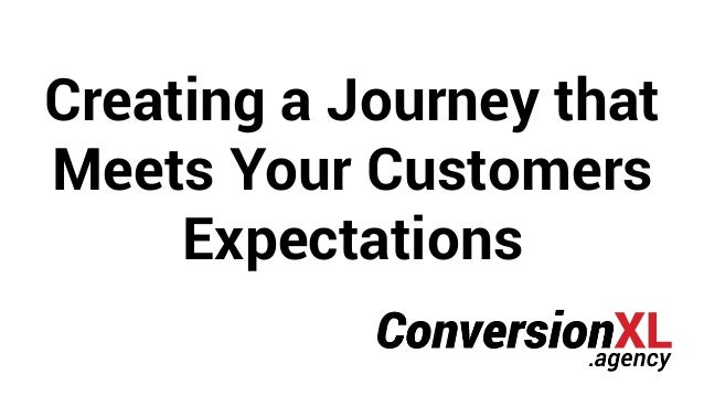 Creating a Journey that Meets Your Customers Expectations