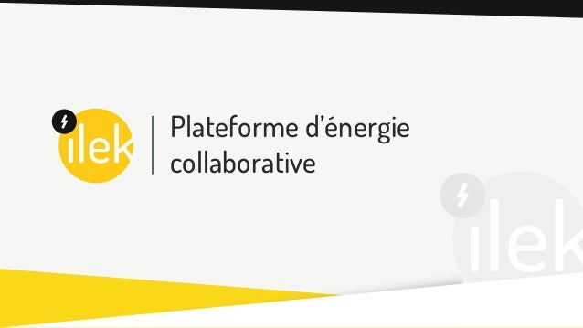 Plateforme d'énergie collaborative