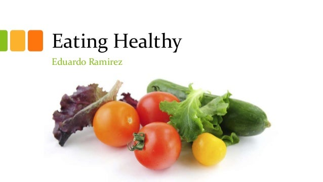 Eating Healthy Eduardo Ramirez