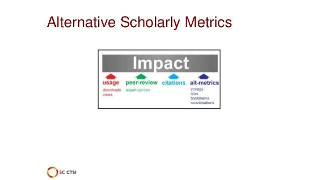 Alternative Scholarly Metrics