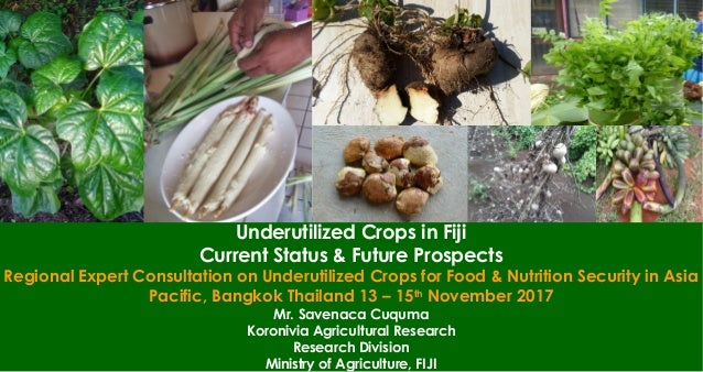 Country Status Reports on Underutilized Crops by Savenaca