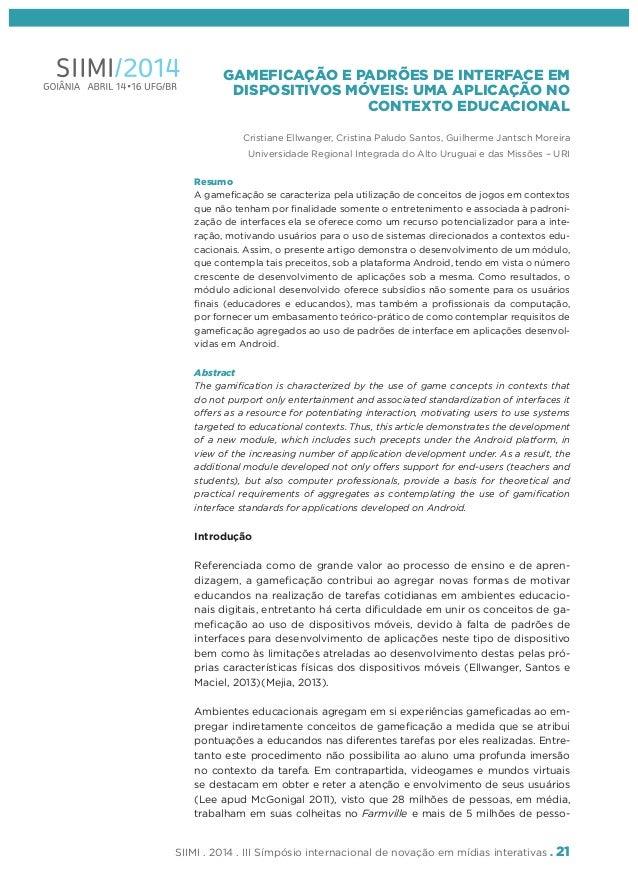 SIIMI . 2014 . III Símpósio internacional de novação em mídias interativas . 21 GAMEFICAÇÃO E PADRÕES DE INTERFACE EM DISP...