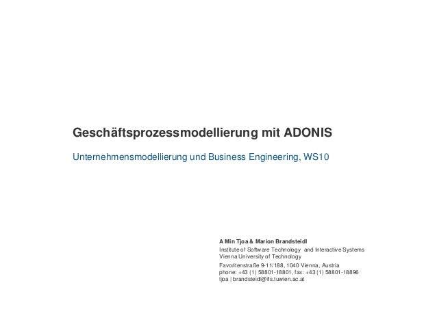 Geschäftsprozessmodellierung mit ADONIS U t h d lli d B i E i i WS10Unternehmensmodellierung und Business Engineering, WS1...