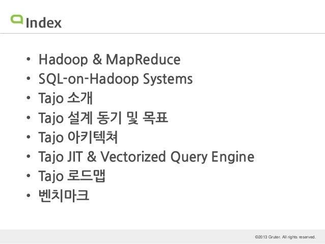 GRUTER가 들려주는 Big Data Platform 구축 전략과 적용 사례: Tajo와 SQL-on-Hadoop Slide 2