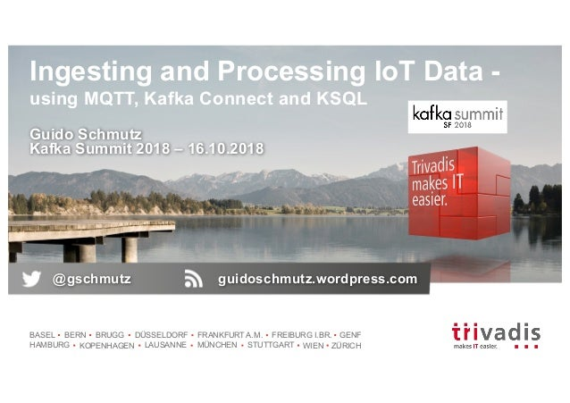 Ingesting and Processing IoT Data Using MQTT, Kafka Connect