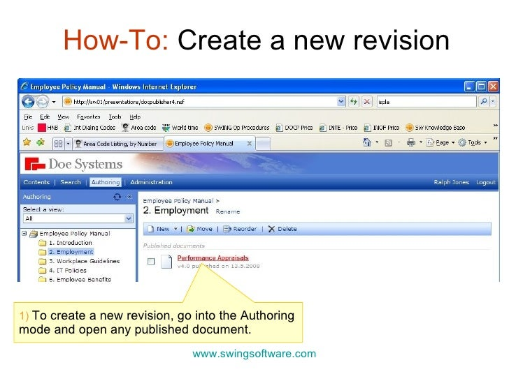 How-To:  Create a new revision www.swingsoftware.com 1)  To create a new revision, go into the Authoring mode and open any...