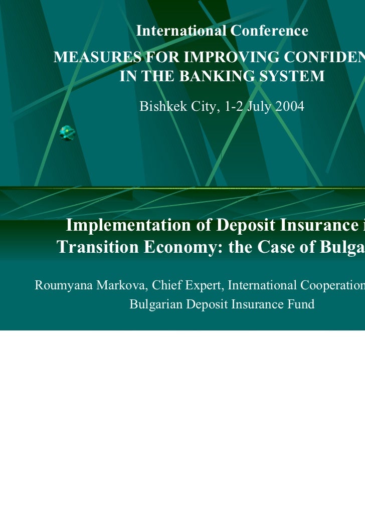 International Conference   MEASURES FOR IMPROVING CONFIDENCE         IN THE BANKING SYSTEM                 Bishkek City, 1...