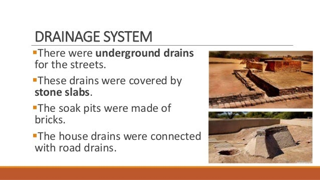 07 indus valley civilization for House drainage system ppt