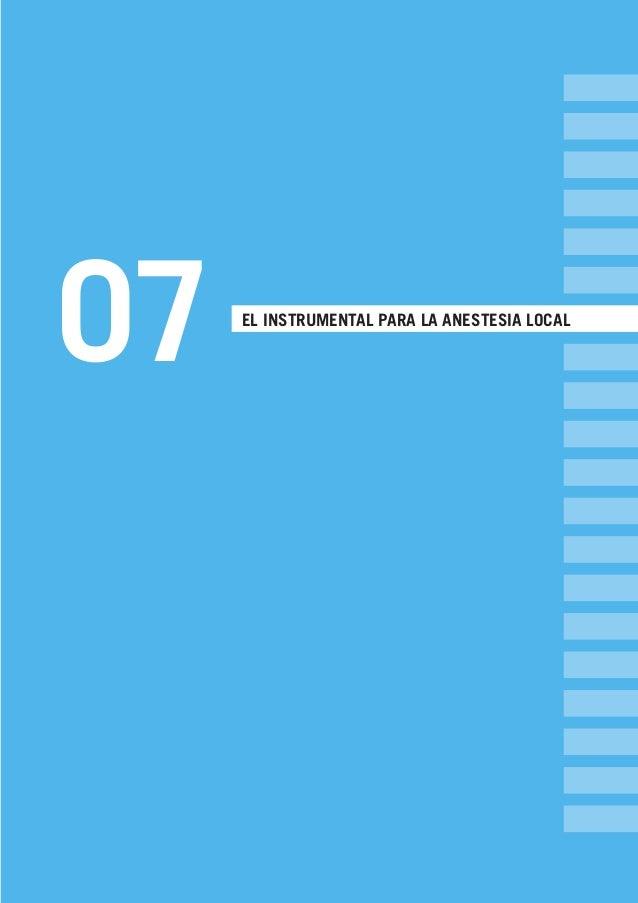 07 EL INSTRUMENTAL PARA LA ANESTESIA LOCAL LLIBRE PROCLINIC-OK-corregido.indd 77 6/9/10 16:34:13