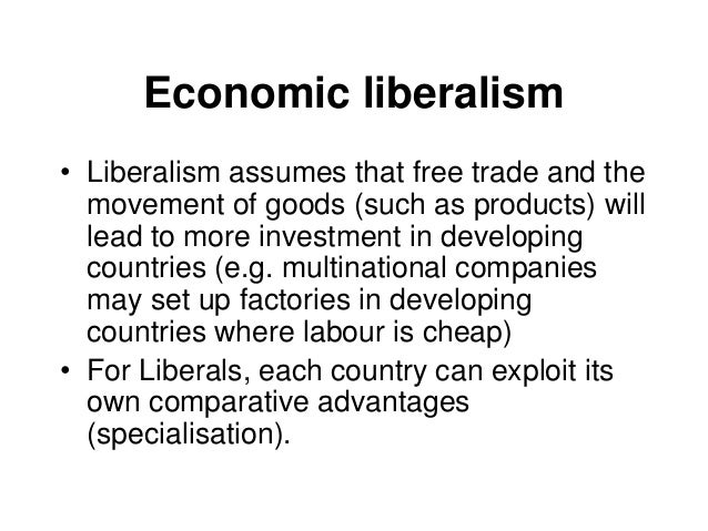 economic liberalism Political liberalism emphasizes the social contract, in which citizens make the laws and they all agree to abide by those laws it is supported on the belief that individuals know what is.