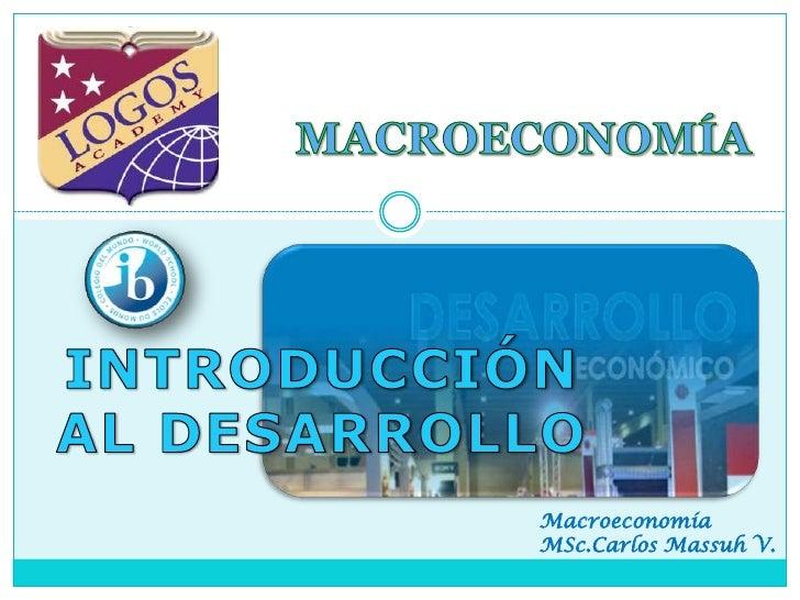 Macroeconomía MSc.Carlos Massuh V.